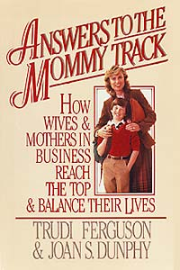 Answers to the Mommy Track
