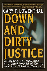 Down and Dirty Justice