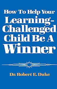 How to Help Your Learning Challenged Child Become a Winner